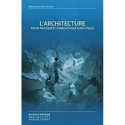 L'architecture entre pratique et connaissance scientifique