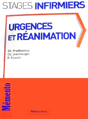 Urgences et réanimation : Mémento de stage de l'infirmière