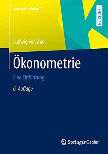 Ökonometrie: Eine Einführung (Springer-Lehrbuch) by Ludwig von Auer (2013-10-25)