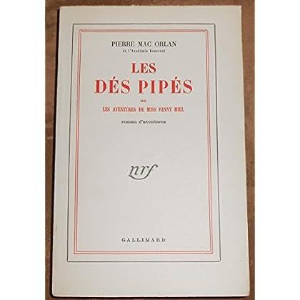 Les Dés Pipés ou Les Aventures de Miss Fanny Hill - Pierre Mac Orlan - Éditions Gallimard