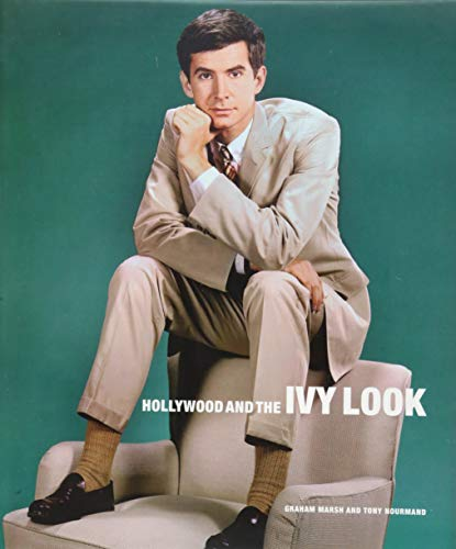 Hollywood And The Ivy Look: The Evergreen Edition (Hollywood Kostüme London)