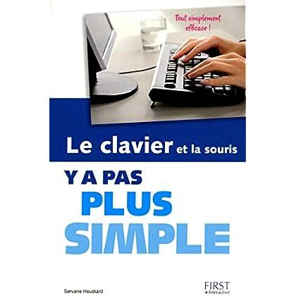 Le clavier et la souris Y a pas plus simple
