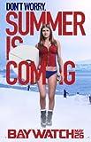 BAYWATCH – Alexandra Daddario – US Imported Movie Wall Poster Print - 30CM X 43CM Brand New The Rock