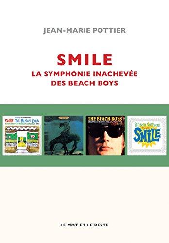 Smile : La symphonie inachevée des Beach Boys