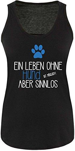 EZYshirt® Ein Leben ohne Hund ist möglich Aber sinnlos Damen Tanktop  Schwarz/Weiss/Blau