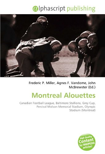 montreal-alouettes-canadian-football-league-baltimore-stallions-grey-cup-percival-molson-memorial-st