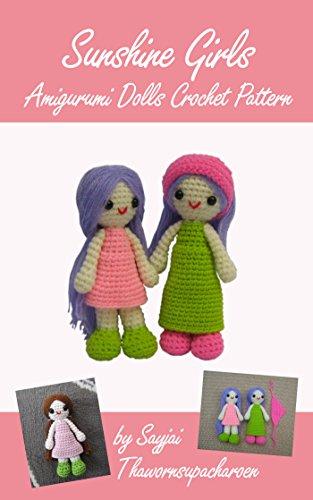 Sunshine Girls Amigurumi Dolls Crochet Pattern (English Edition) (Doll Machen Nadeln)
