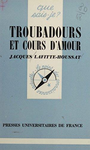 Troubadours et cours d'amour