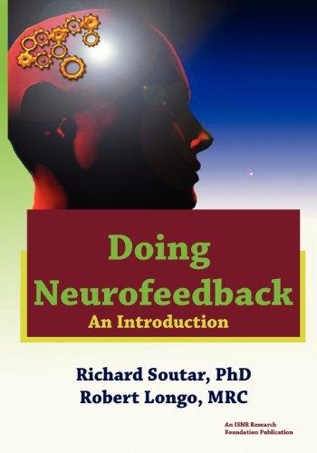 Doing Neurofeedback: An Introduction por Richard Soutar