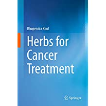 Herbs for Cancer Treatment (English Edition)