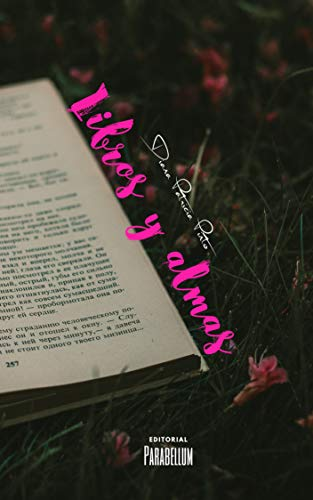 Libros y almas eBook: Diana Patricia Pinto: Amazon.es: Tienda Kindle