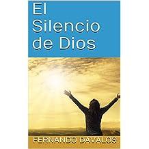 El Silencio de Dios (Spanish Edition)