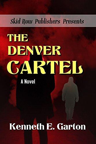 The Denver Cartel (English Edition) eBook: Kenneth E. Garton ...