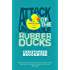 Attack Of The Unsinkable Rubber Ducks (Jack Parlabane Book 5)