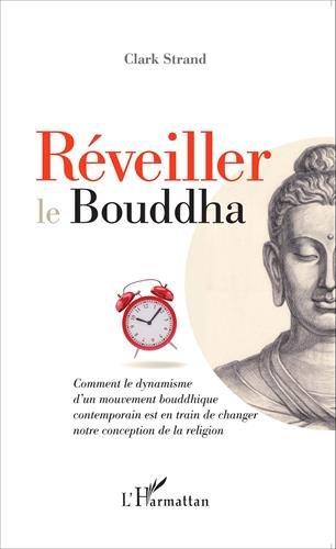 Réveiller le Bouddha
