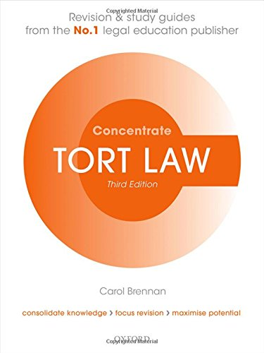 Tort Law Concentrate Law Revision and Study Guide 3/e