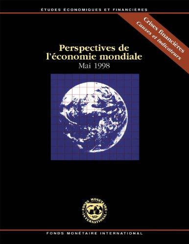 Perspectives de l'économie mondiale, Mai 1998: Étude effectuée par les services du Fonds monétaire international par International Monetary Fund