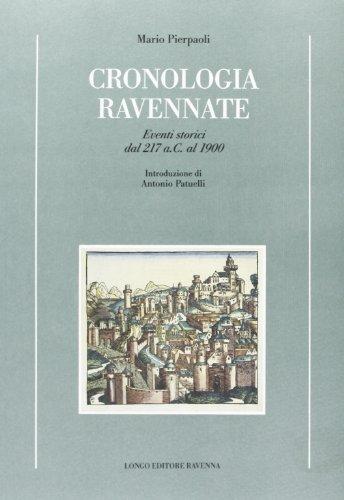 cronologia-ravennate-eventi-storici-dal-217-a-c-al-1900-storia