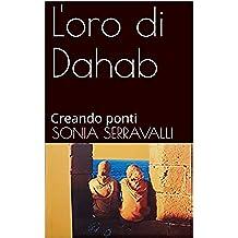 L'oro di Dahab: Creando ponti