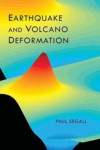 Earthquake and Volcano Deformation by Paul Segall (2010-01-24) par Paul Segall