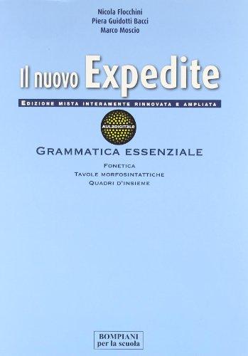 Il nuovo expedite. Grammatica. Per le Scuole superiori: 1