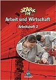 Stark in ... Arbeit und Wirtschaft - Ausgabe 2005: Arbeitsheft 2 ( 1. Juni 2006 )