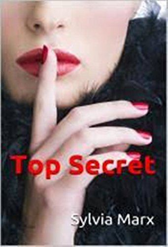 TOP SECRET: un juego muy peligroso por SYLVIA MARX
