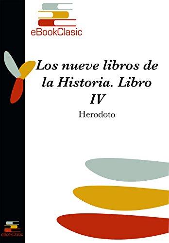 Los nueve libros de la Historia IV (Comentada) por Herodoto