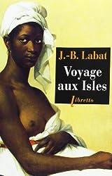 Voyage aux Isles : Chronique aventureuse des Caraïbes 1693-1705