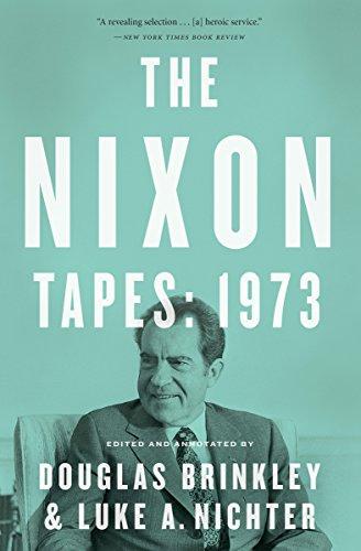 The Nixon Tapes: 1973 (With Audio Clips) (English Edition) Nixon Audio