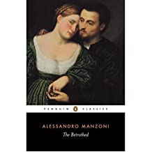 [ [ [ The Betrothed: I Promessi Sposi[ THE BETROTHED: I PROMESSI SPOSI ] By Manzoni, Alessandro ( Author )Mar-06-1984 Paperback