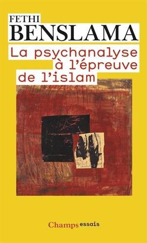 La psychanalyse  l'preuve de l'islam