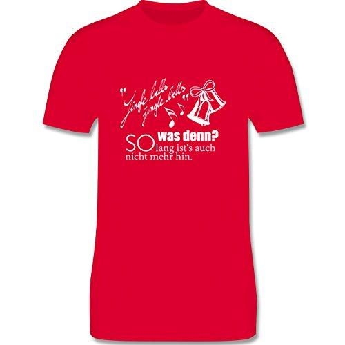 Weihnachten & Silvester - Jingle bells - so lang ist's auch nicht mehr hin - Herren Premium T-Shirt Rot