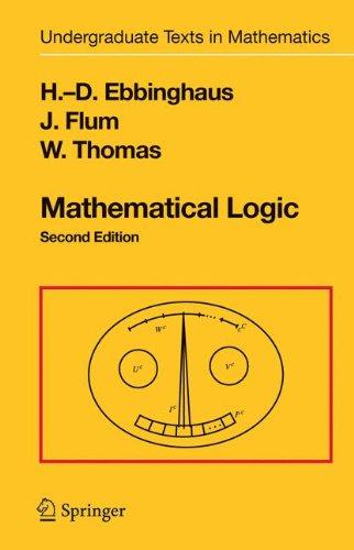 Mathematical Logic (Undergraduate Texts in Mathematics)