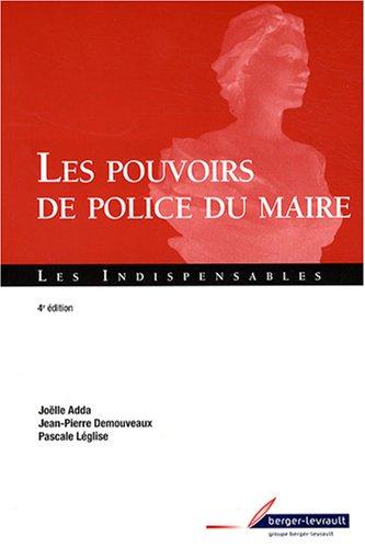 Les pouvoirs de police du maire par Pascale Leglise