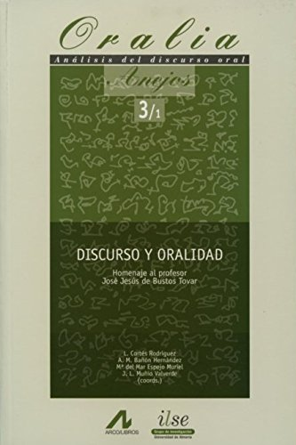 Discurso y oralidad. Anejos 3 (2 vols.) (Oralia)