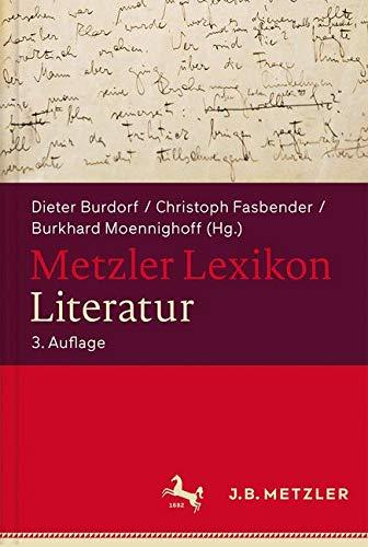 Metzler Lexikon Literatur: Begriffe und Definitionen