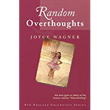 "Random Overthoughts: The Best (Give or Take) of the Humor Column ""Overthinking"" (English Edition)"