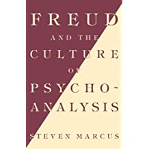 Freud & Culture Of Psych: Studies in the Transition from Victorian Humanism to Modernity