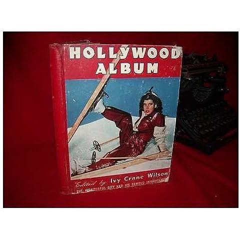 Hollywood Album / edited by Ivy Crane Wilson