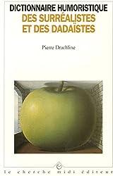 Dictionnaire humoristique des surréalistes et des dadaïstes