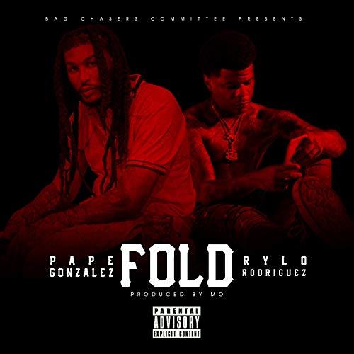 Fold (feat. Rylo Rodriguez) [Explicit]