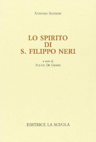 Lo spirito di s. Filippo Neri