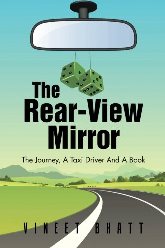 The Rear-View Mirror: The Journey, A Taxi Driver And A Book