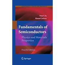 Fundamentals of Semiconductors: Physics and Materials Properties