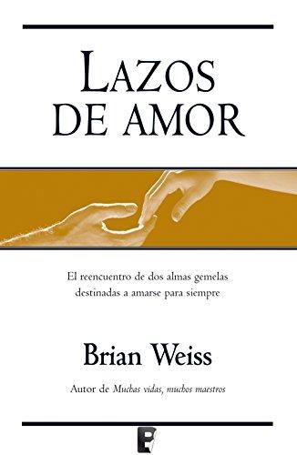 Lazos de amor por Brian Weiss