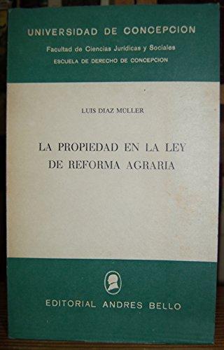 LA PROPIEDAD EN LA LEY DE REFORMA AGRARIA