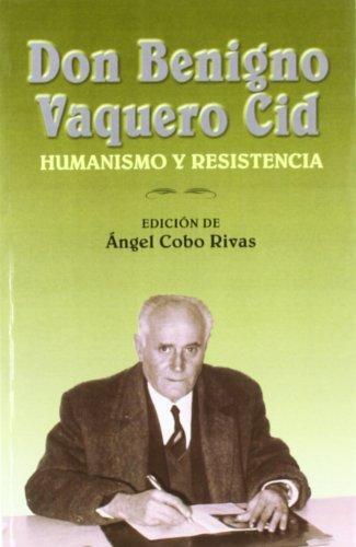 Don Benigno Vaquero Cid par Angel Cobo Rivas