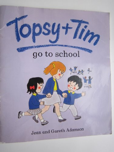 Topsy and Tim go to school