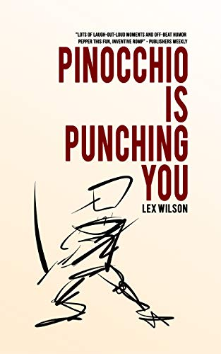 Pinocchio is Punching You (English Edition) eBook: Lex ...
